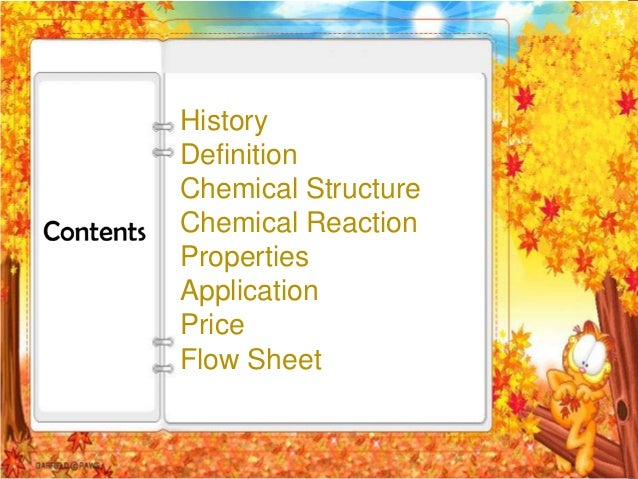 HistoryDefinitionChemical StructureChemical ReactionPropertiesApplicationPriceFlow Sheet