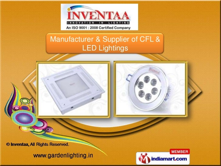 Manufacturer & Supplier of CFL &        LED Lightings