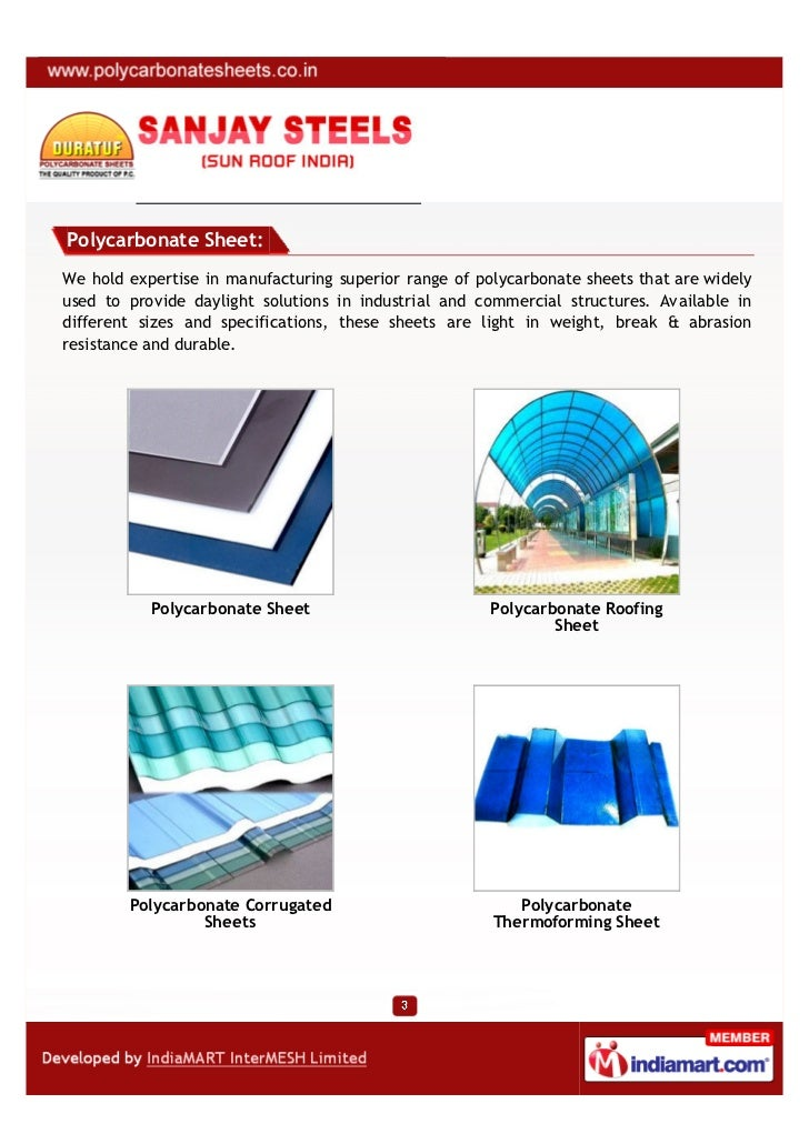 Polycarbonate Sheet:We hold expertise in manufacturing superior range of polycarbonate sheets that are widelyused to provi...