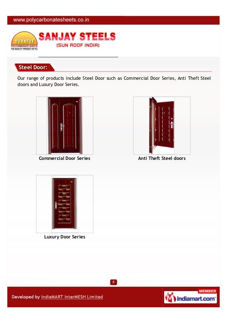 Steel Door:Our range of products include Steel Door such as Commercial Door Series, Anti Theft Steeldoors and Luxury Door ...