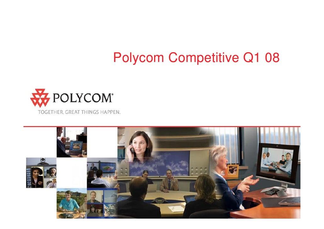 Polycom Competitive Q1 08