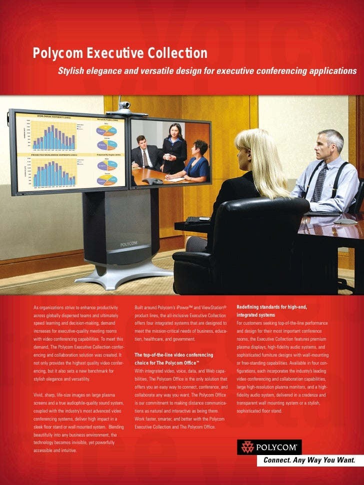 Polycom Executive Collection              Stylish elegance and versatile design for executive conferencing applications   ...