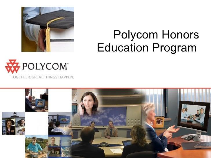 Polycom Honors Education Program