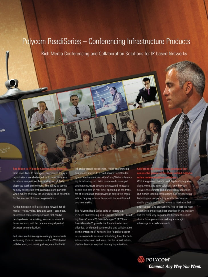 Polycom ReadiSeries – Conferencing Infrastructure Products                           Rich Media Conferencing and Collabora...