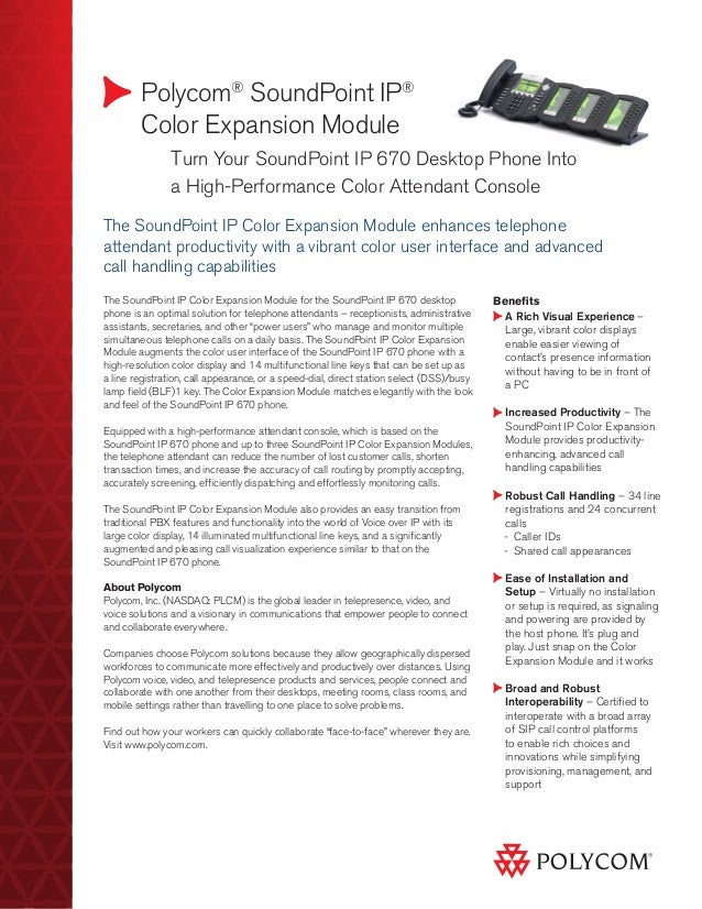 Polycom® SoundPoint IP®        Color Expansion Module        	      Turn Your SoundPoint IP 670 Desktop Phone Into        ...