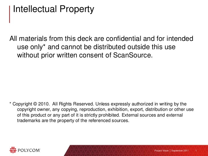All materials from this deck are confidential and for intended use only* and cannot be distributed outside this use withou...