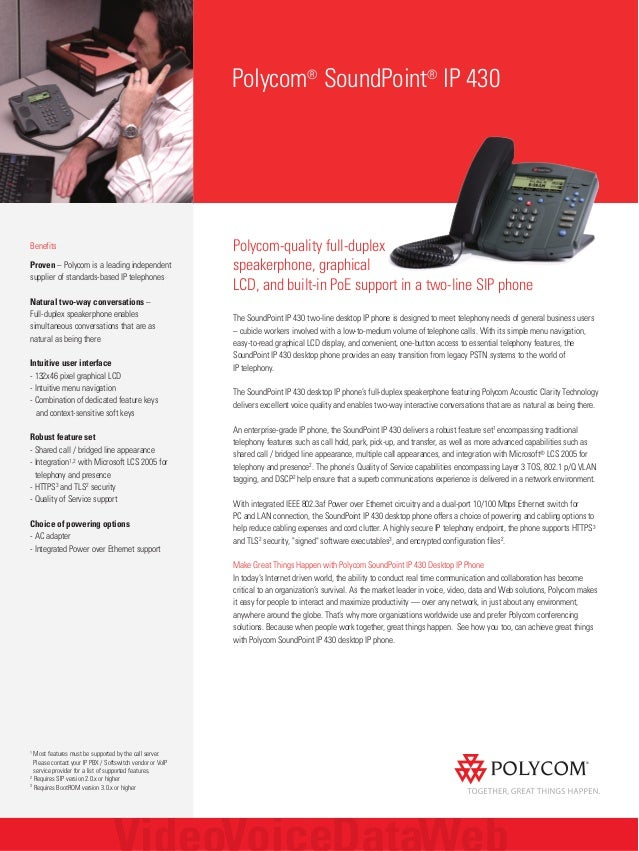 Polycom® SoundPoint® IP 430 Benefits Proven – Polycom is a leading independent supplier of standards-based IP telephones N...