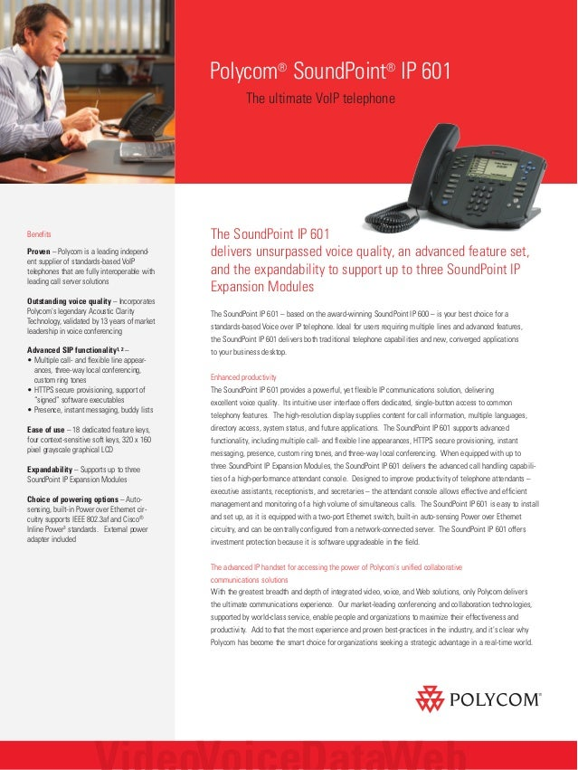 The SoundPoint IP 601 delivers unsurpassed voice quality, an advanced feature set, and the expandability to support up to ...