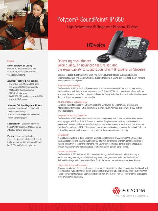 Polycom® SoundPoint® IP 650 High Performance IP Phone with Polycom HD Voice Benefits Revolutionary Voice Quality – Polycom...