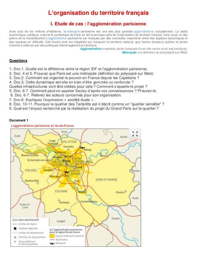 L'organisation du territoire français                                I. Etude de cas : l'agglomération parisienneAvec plus...