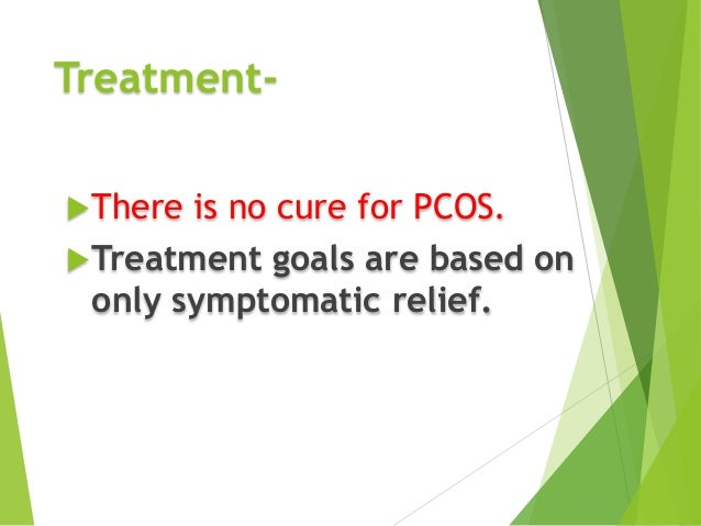 treatment of poly cystic ovary syndrom pcos