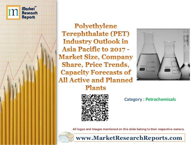Polyethylene Terephthalate (PET) Industry Outlook in Asia Pacific to …