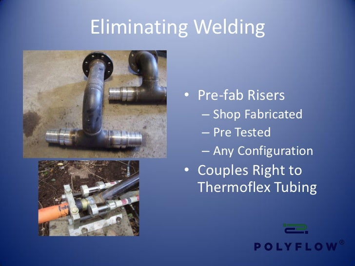 Polyflow Thermoflex Overview June 2012