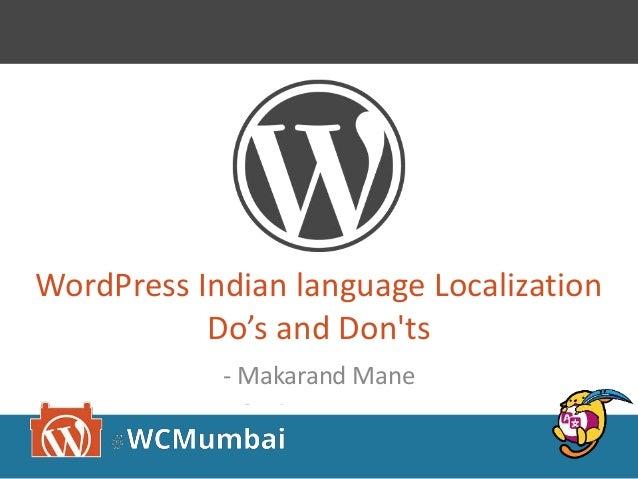 WordPress Indian language Localization Do's and Don'ts - Makarand Mane