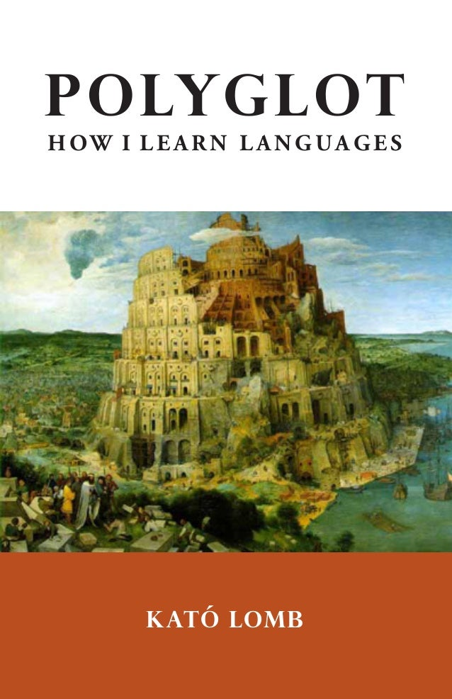 Kato lomb polyglot how learn languages
