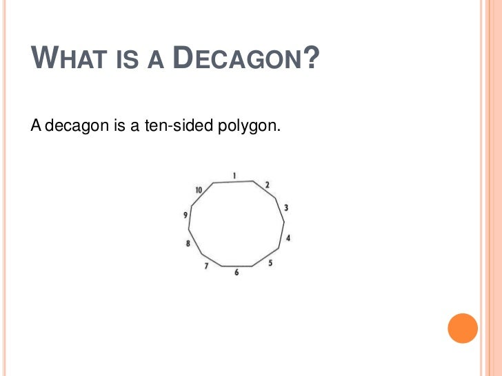 Superior A Decagon Is A Ten Sided Polygon.