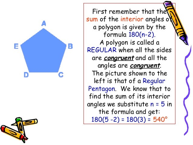... Interior Angles Of Any Polygon Comes From The Number Of Triangles In A  Figure; 6.