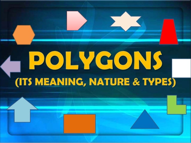 A polygon is a plane shape with straight sides.  I'm not a polygon!