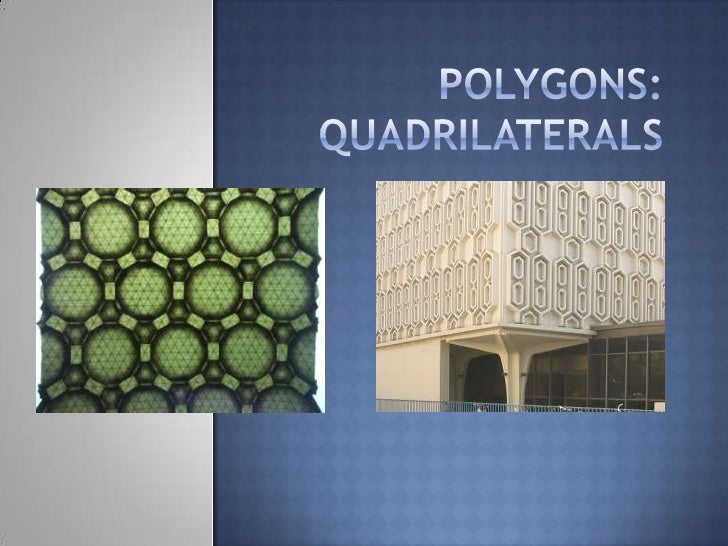 Polygons:Quadrilaterals<br />