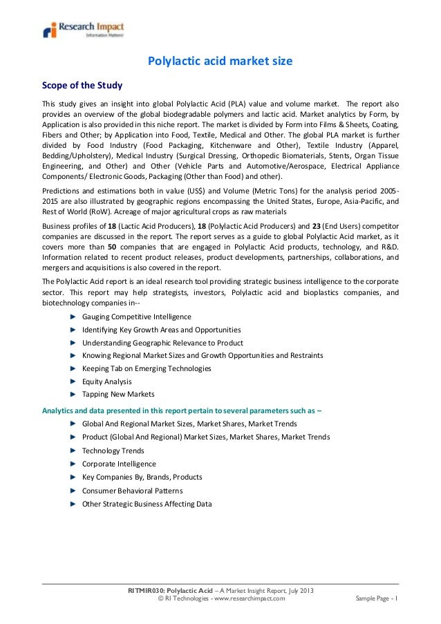 RITMIR030: Polylactic Acid – A Market Insight Report, July 2013 © RI Technologies - www.researchimpact.com Sample Page - 1...