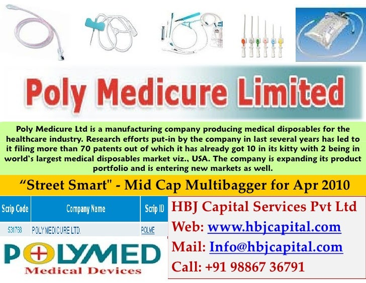 Poly Medicure Ltd is a manufacturing company producing medical disposables for thehealthcare industry. Research efforts pu...