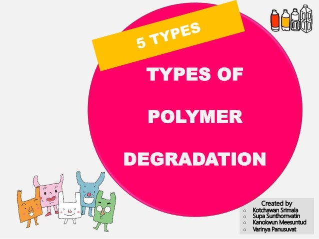 Types of polymer degradation