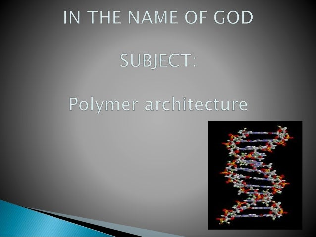 An important microstructural feature of a polymer is its architecture, which relates to the way branch points lead to a de...