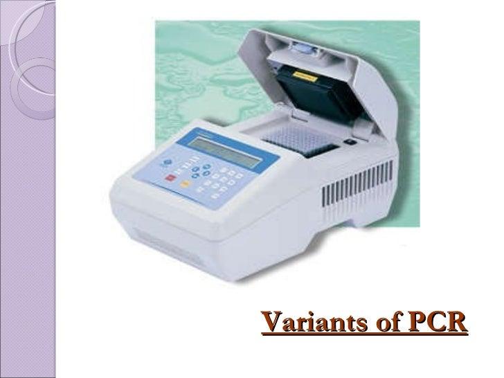 Variants of PCR