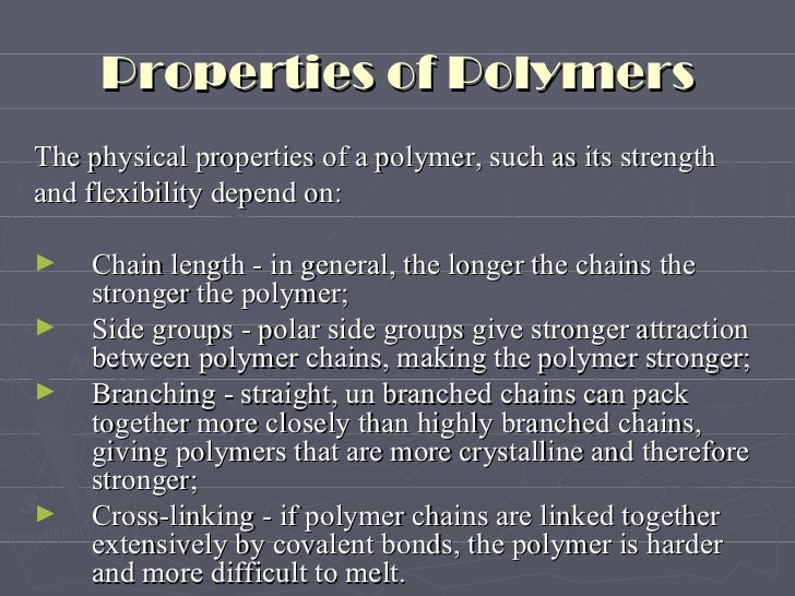 Physical Properties Of Branched Polymer Polymers And Their