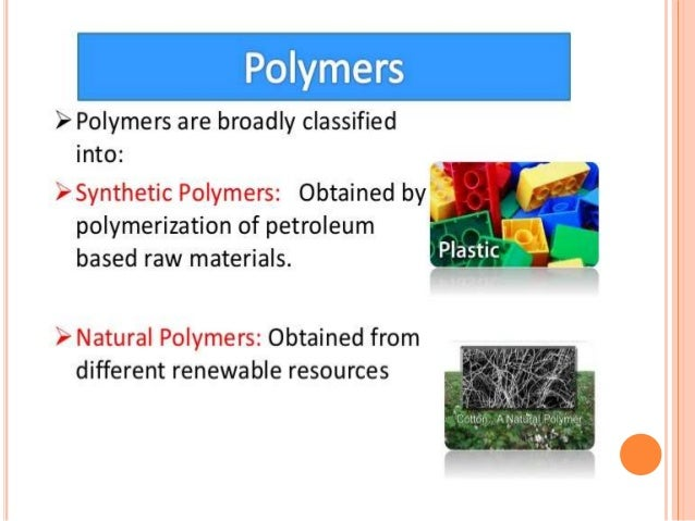 Polymers In Daily Life