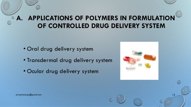 Applications of polymers in pharmaceutical formulations ppt