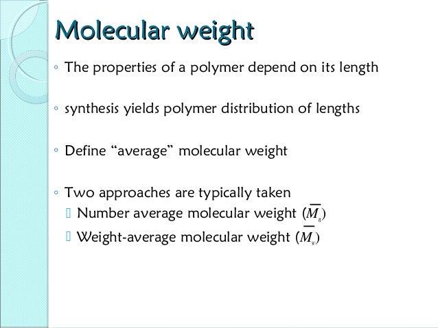 N Molecular Weight Polymer structures