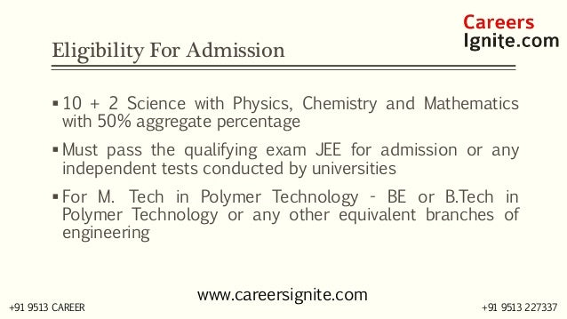 Polymer Technology Courses, Colleges, Eligibility Slide 3