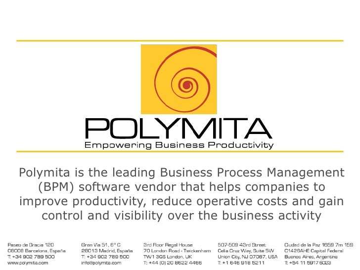 Polymita is the leading Business Process Management (BPM) software vendor that helps companies to improve productivity, re...