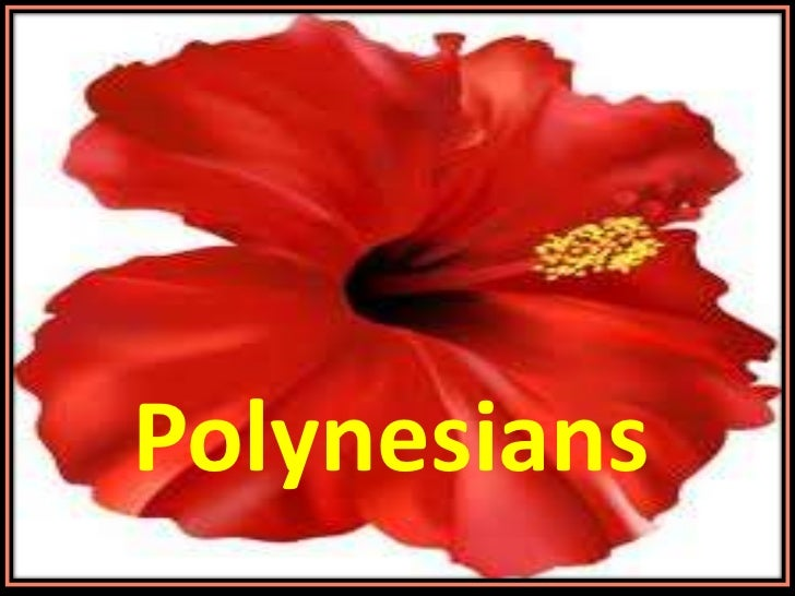 Polynesians<br />