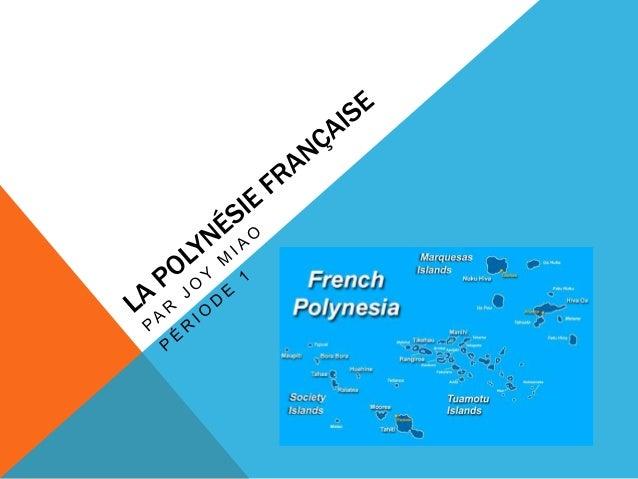 L'EMPLACEMENT Ma région s'appelle la Polynésie Française. Ma région se trouve au sud de l'océan Pacifique et à l'est de l'...
