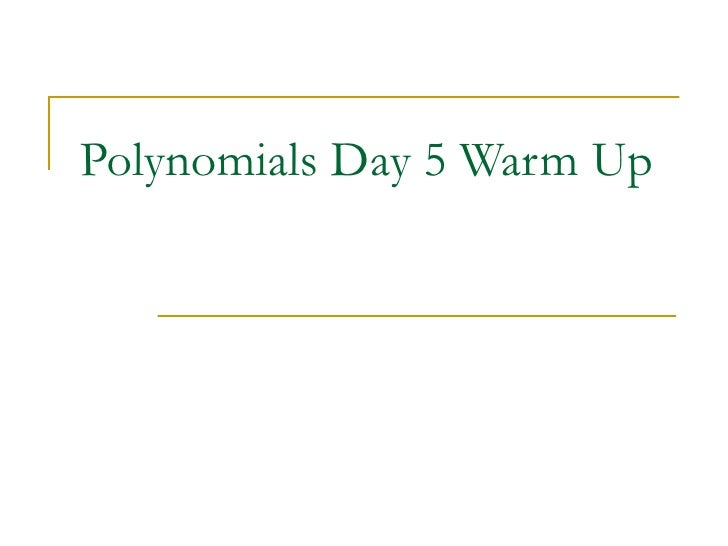 Polynomials Day 5 Warm Up