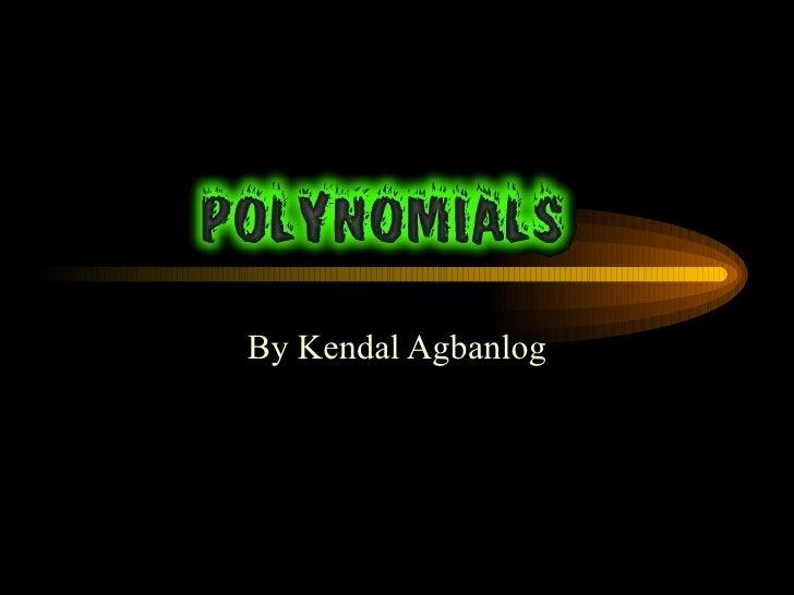 By Kendal Agbanlog