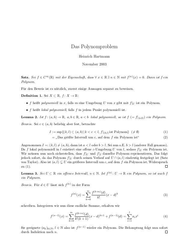 Das Polynomproblem Heinrich Hartmann November 2003 Satz. Sei f ∈ C∞(R) mit der Eigenschaft, dass ∀ x ∈ R ∃ n ∈ N mit f(n)(...