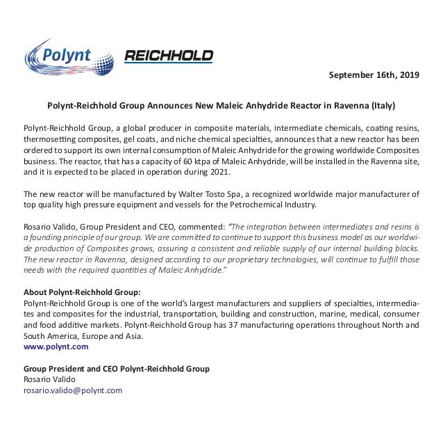 September 16th, 2019 Polynt-Reichhold Group Announces New Maleic Anhydride Reactor in Ravenna (Italy) Polynt-Reichhold Gro...