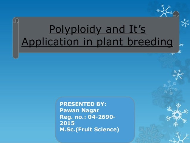 Application of Autopolyploidy in Crop Improvement
