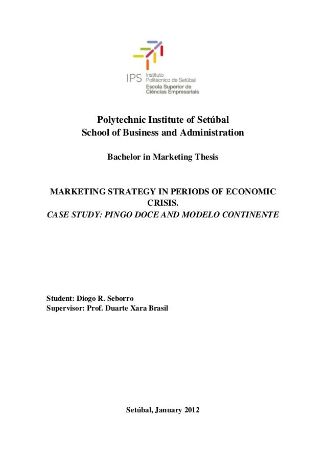 Polytechnic Institute of Setúbal          School of Business and Administration                  Bachelor in Marketing The...