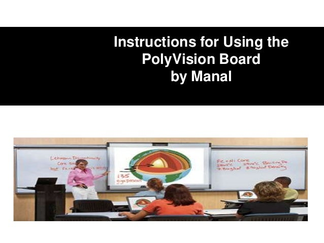 Instructions for Using the PolyVision Board by Manal