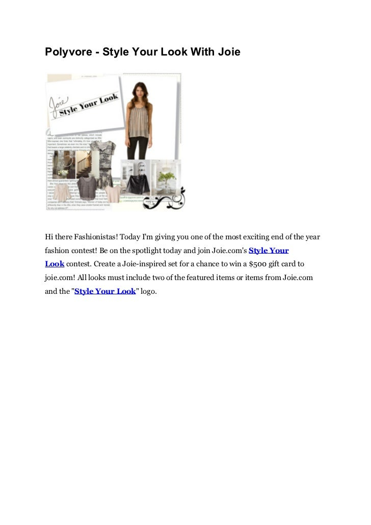 Polyvore - Style Your Look With JoieHi there Fashionistas! Today Im giving you one of the most exciting end of the yearfas...
