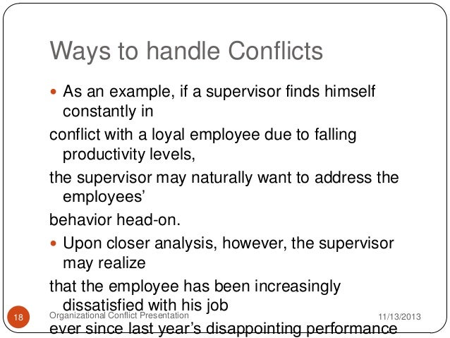 organizational conflict example The international journal of conflict management 2002, vol 13, no 3, pp 206-235 toward a theory of managing organizational conflict m afzalur rahim.