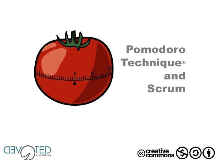 PomodoroTechnique®       and    Scrum