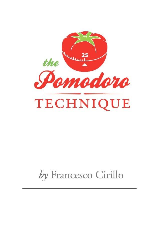 2 Versão traduzida de The Pomodoro Technique Por: Elaine Cristina Rocha de Oliveira Email: elainecro@gmail.com Twitter: @E...