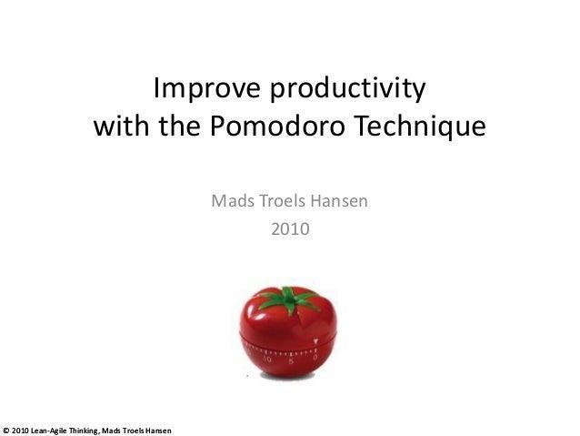 Improve productivity                        with the Pomodoro Technique                                                 Ma...