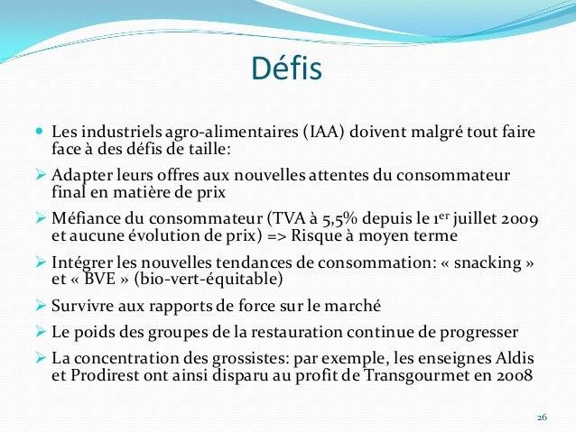 Défis Les industriels agro-alimentaires (IAA) doivent malgré tout faire  face à des défis de taille: Adapter leurs offre...