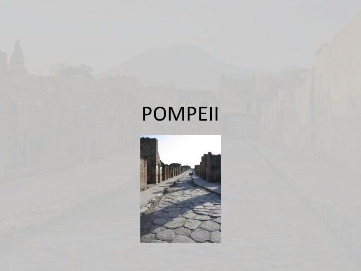 POMPEII<br />